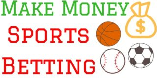 How to Make Money with Sports Betting